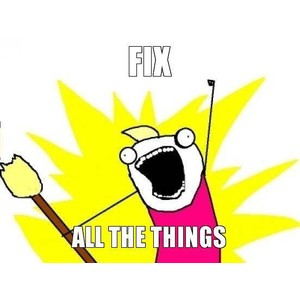fix all the things